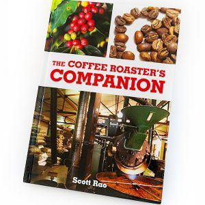 The Coffee Roasters Companion by Scott Rao