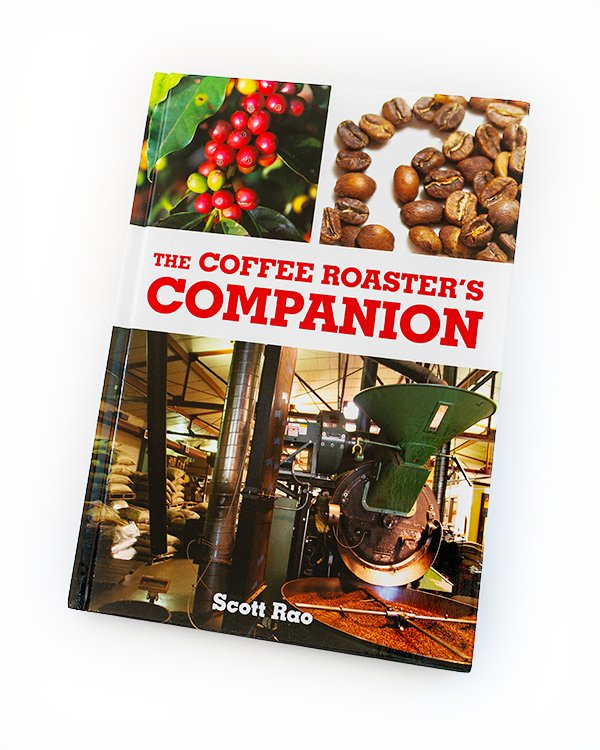 The Coffee Roasters Companion by Scott Rao